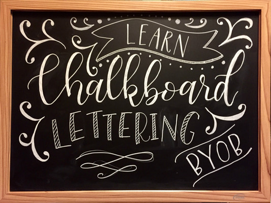 Calligraphy Classes Chicago Chalkboard Lettering Byob